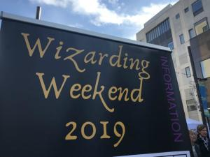 "A sign reading ""Wizarding Weekend 2019"""