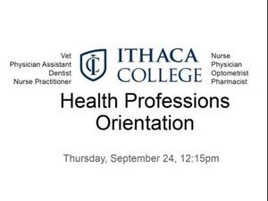 Health professions orientation, Sept 24, 12:15 pm