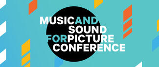 Music and Sound for Picture Conference graphics