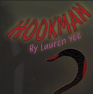 "Title of show, ""Hookman"" in  red lettering,above cartoon like hook with blood on the tip."